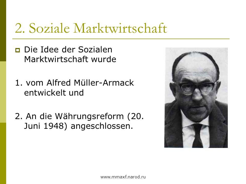 2. Soziale Marktwirtschaft