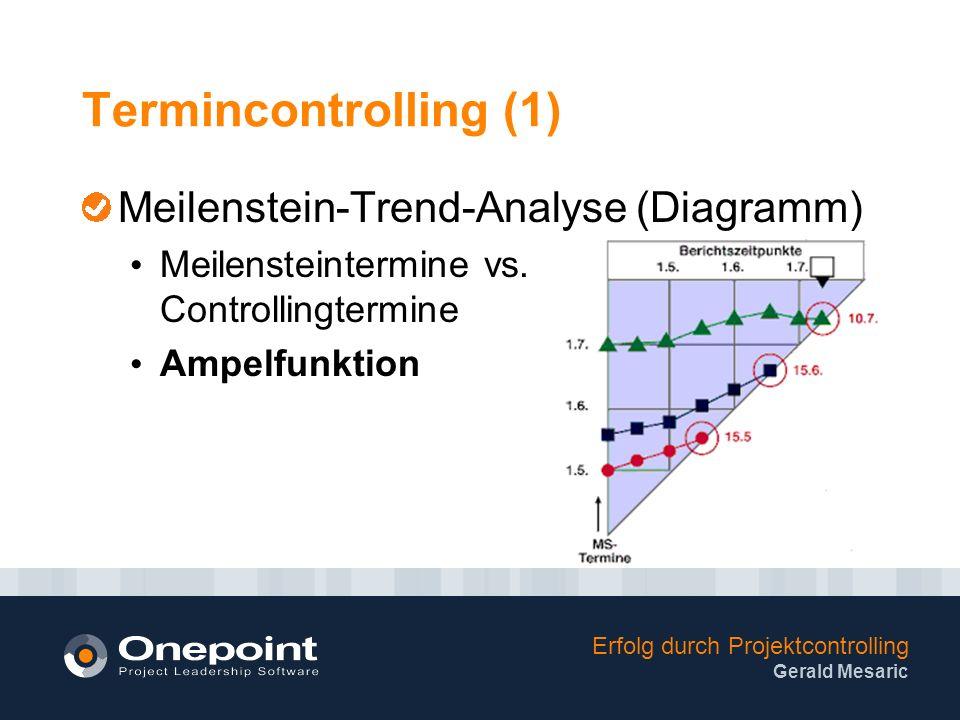 Termincontrolling (1) Meilenstein-Trend-Analyse (Diagramm)