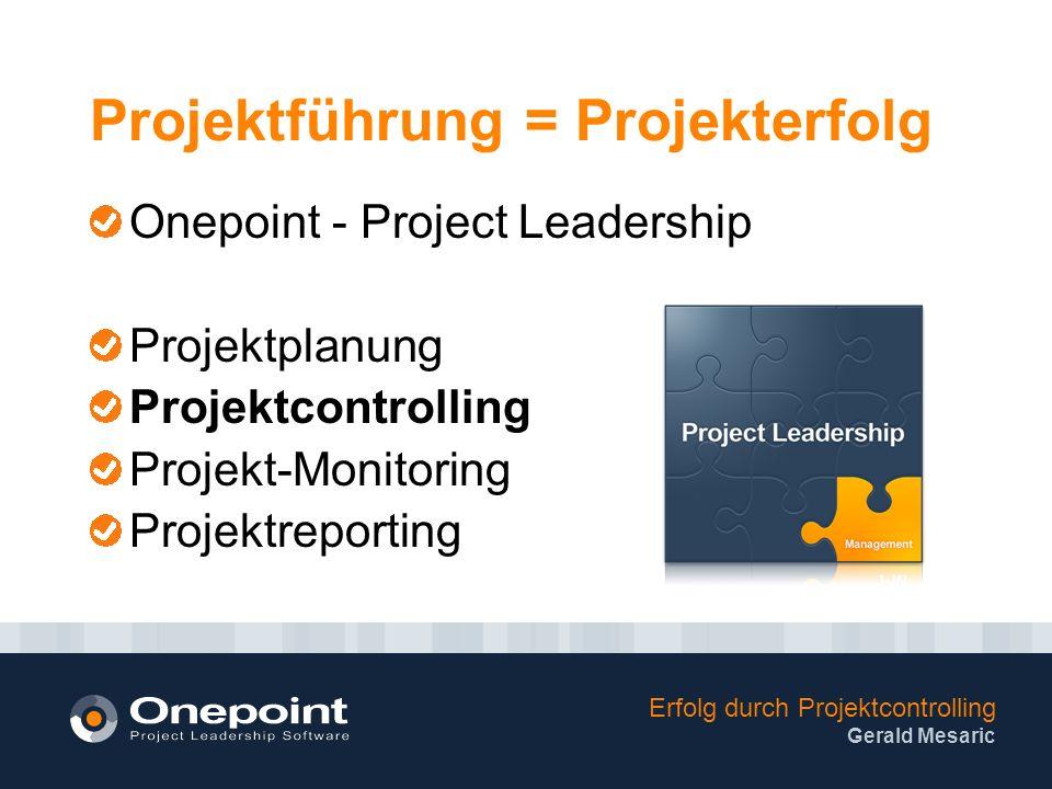 Projektführung = Projekterfolg