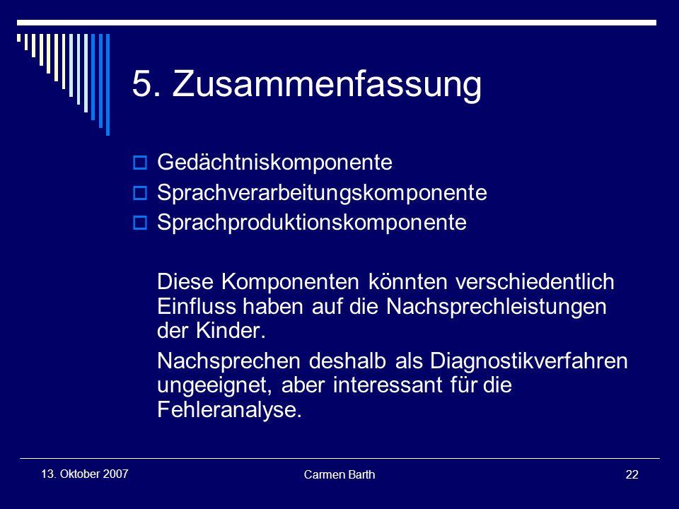 5. Zusammenfassung Gedächtniskomponente Sprachverarbeitungskomponente