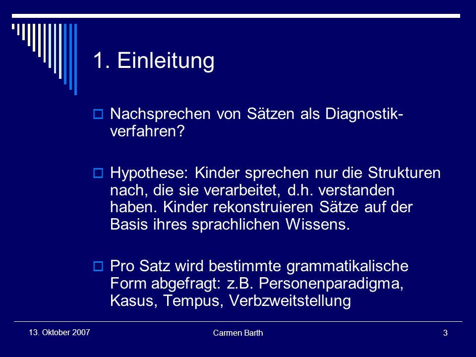 1. Einleitung Nachsprechen von Sätzen als Diagnostik-verfahren