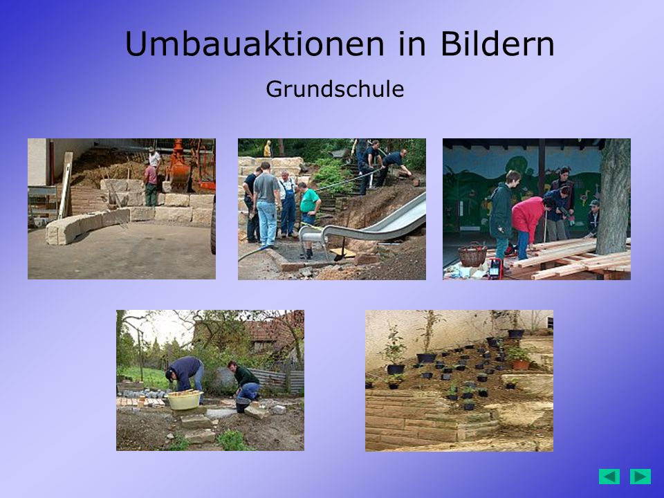 Umbauaktionen in Bildern