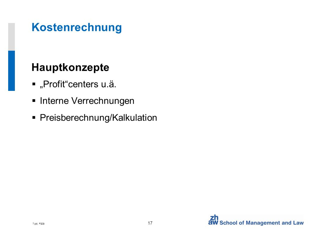 """Kostenrechnung Hauptkonzepte """"Profit centers u.ä."""
