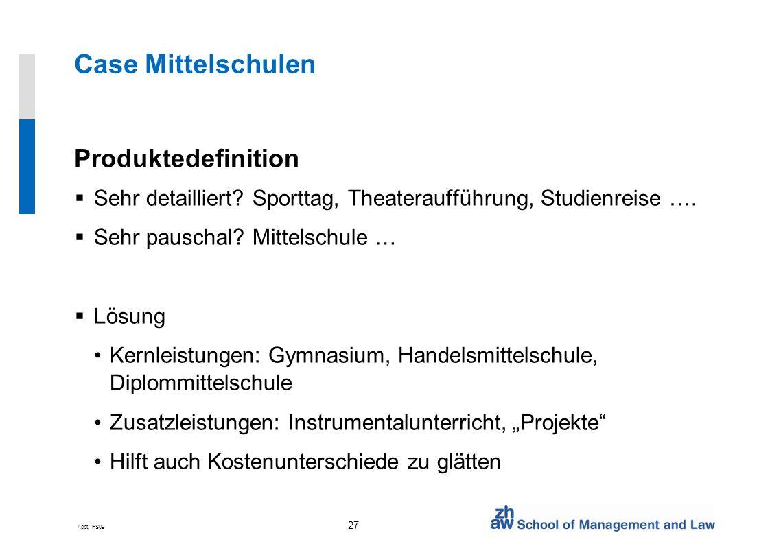 Case Mittelschulen Produktedefinition