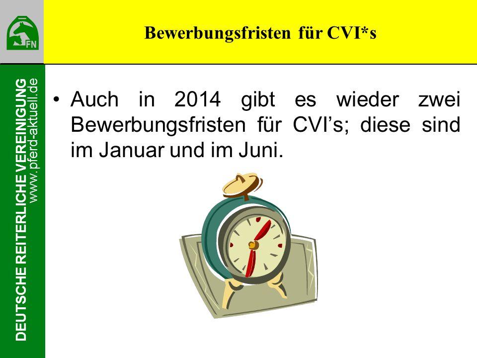 Bewerbungsfristen für CVI*s