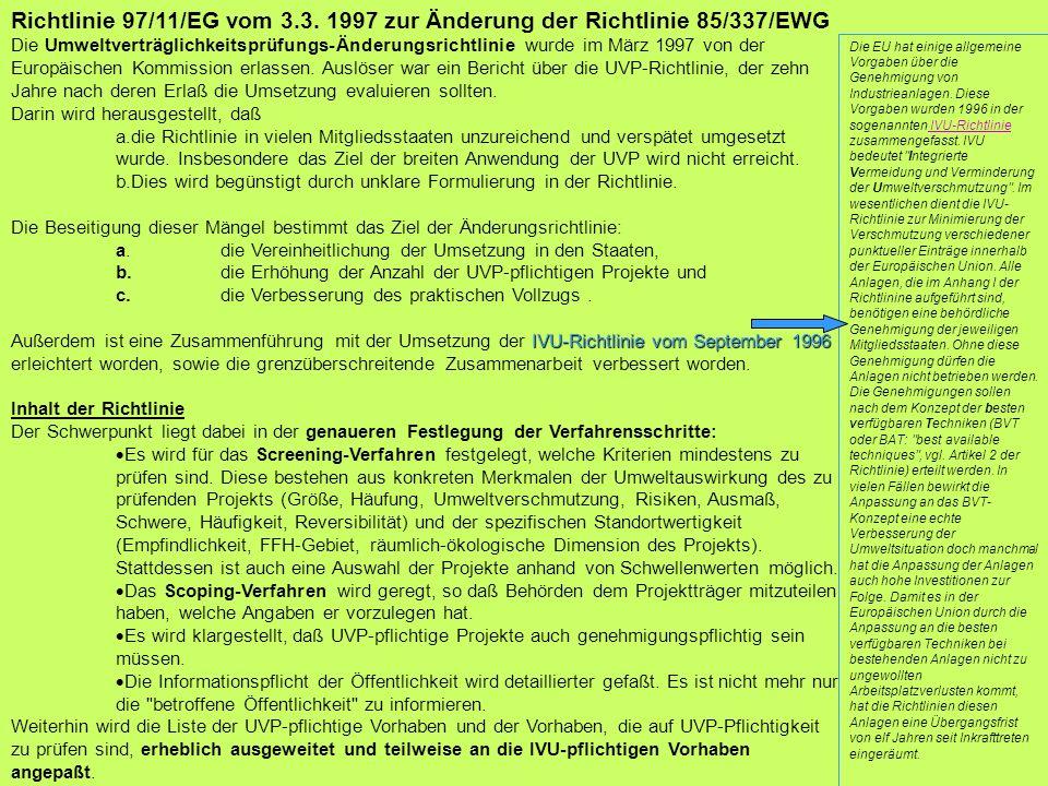 Richtlinie 97/11/EG vom 3.3. 1997 zur Änderung der Richtlinie 85/337/EWG