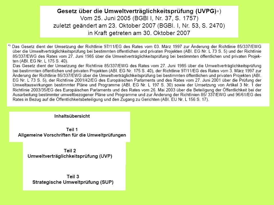 Gesetz über die Umweltverträglichkeitsprüfung (UVPG)∗)