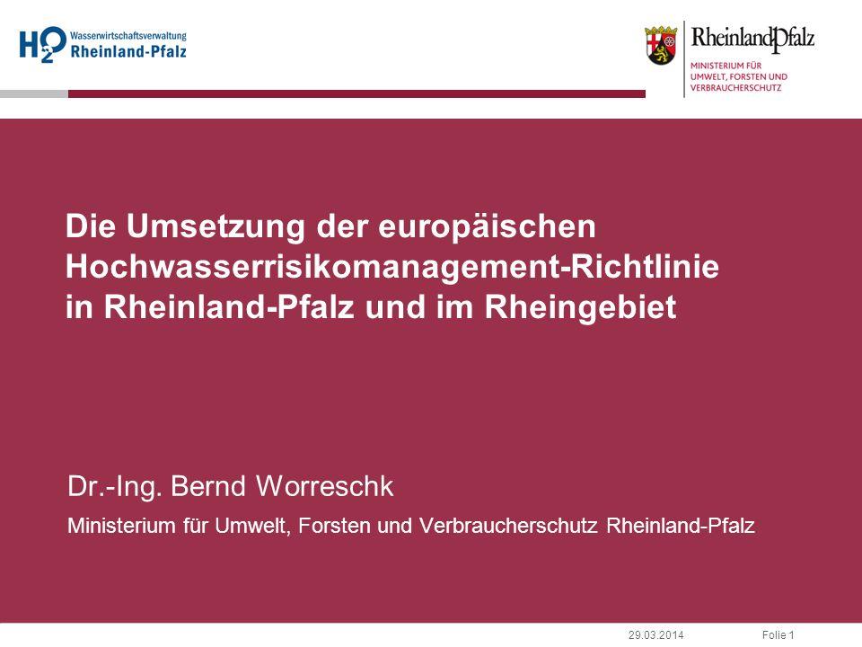 Die Umsetzung der europäischen Hochwasserrisikomanagement-Richtlinie in Rheinland-Pfalz und im Rheingebiet