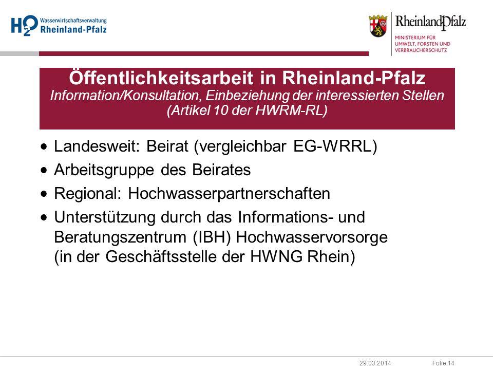 Öffentlichkeitsarbeit in Rheinland-Pfalz Information/Konsultation, Einbeziehung der interessierten Stellen (Artikel 10 der HWRM-RL)