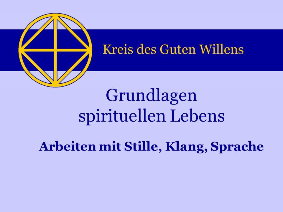 Grundlagen spirituellen Lebens