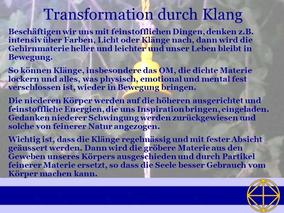 Transformation durch Klang