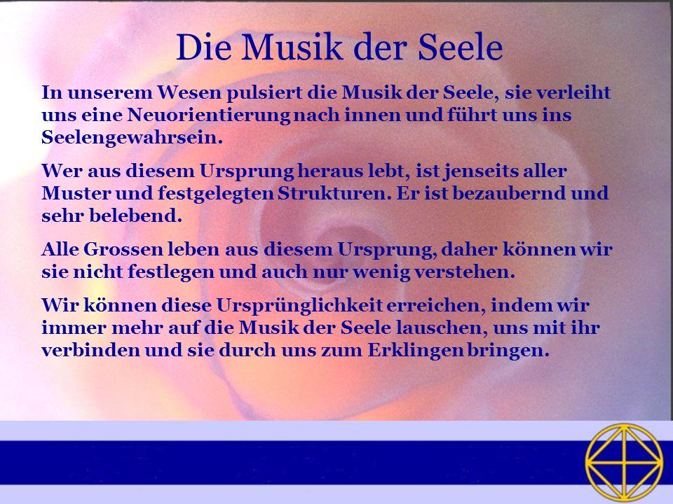 Die Musik der Seele