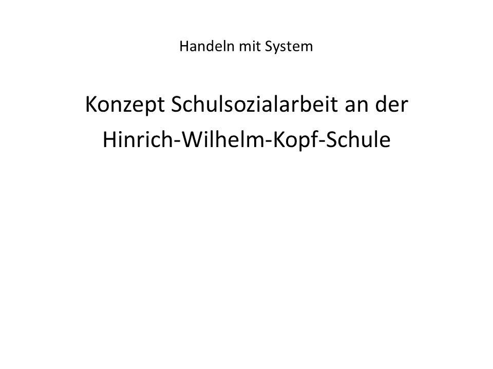 Konzept Schulsozialarbeit an der Hinrich-Wilhelm-Kopf-Schule