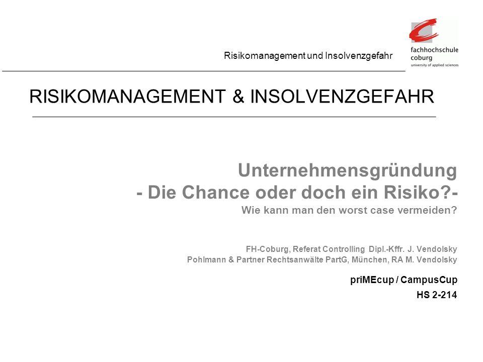 Risikomanagement und Insolvenzgefahr