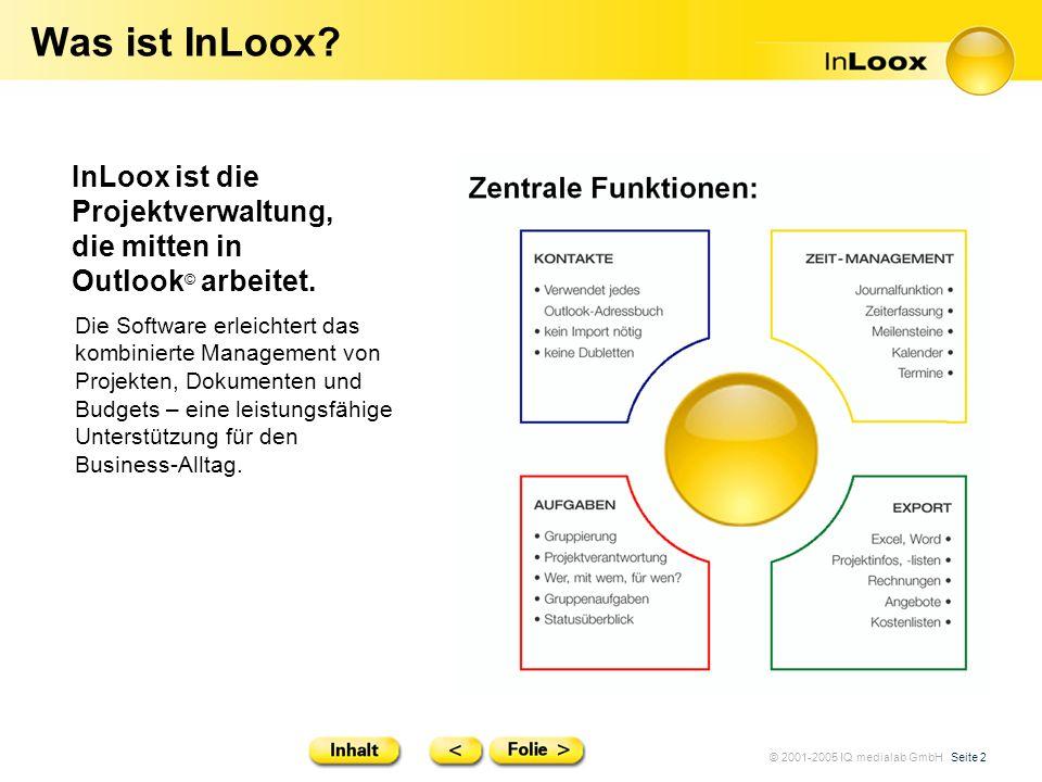 Was ist InLoox InLoox ist die Projektverwaltung, die mitten in Outlook© arbeitet.