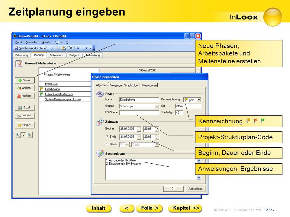 Zeitplanung eingeben Neue Phasen, Arbeitspakete und Meilensteine erstellen. Kennzeichnung. Projekt-Strukturplan-Code.