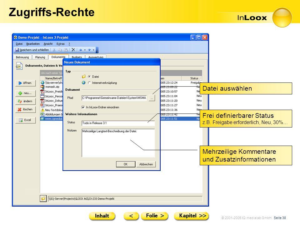 Zugriffs-Rechte Datei auswählen Frei definierbarer Status