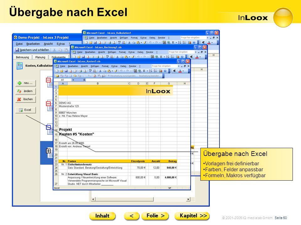 Übergabe nach Excel Übergabe nach Excel Vorlagen frei definierbar