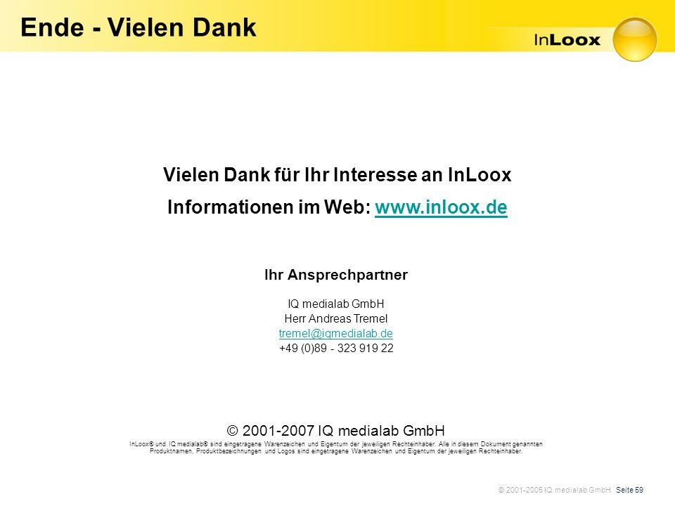 Ende - Vielen Dank Vielen Dank für Ihr Interesse an InLoox Informationen im Web: www.inloox.de. Ihr Ansprechpartner.