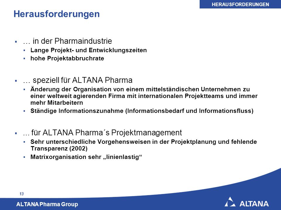 Herausforderungen … in der Pharmaindustrie