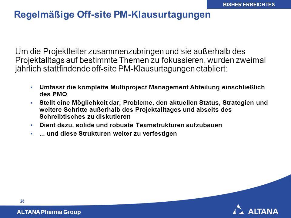 Regelmäßige Off-site PM-Klausurtagungen