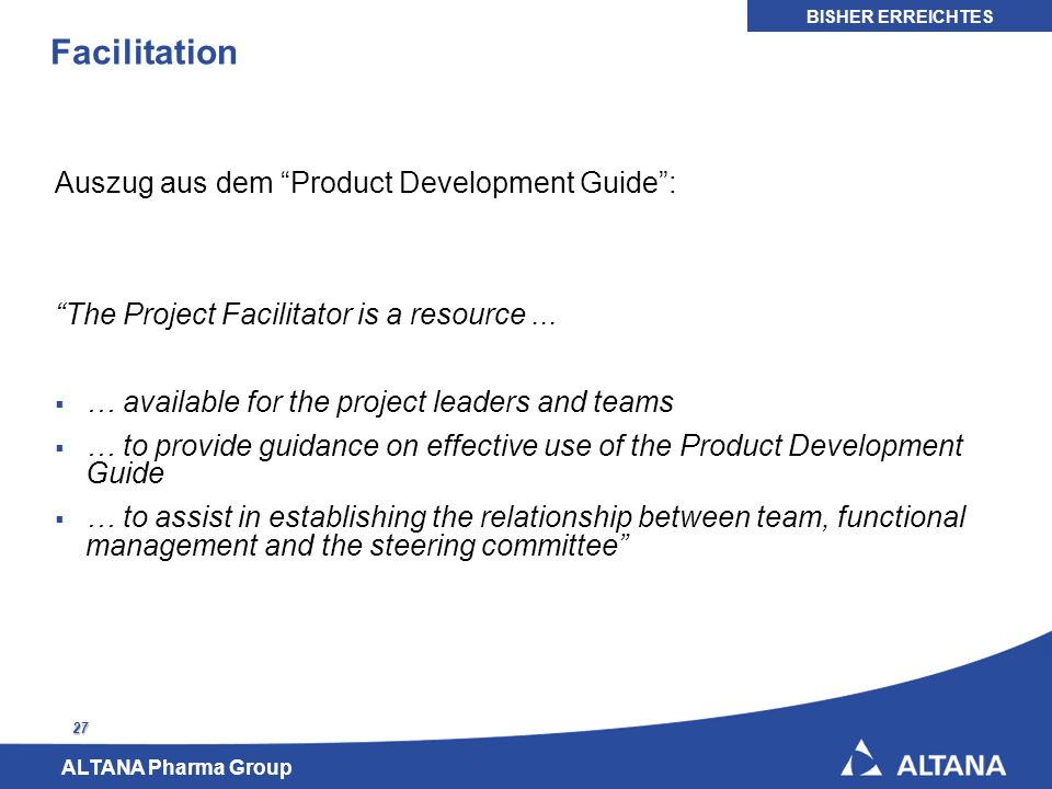 Facilitation Auszug aus dem Product Development Guide :