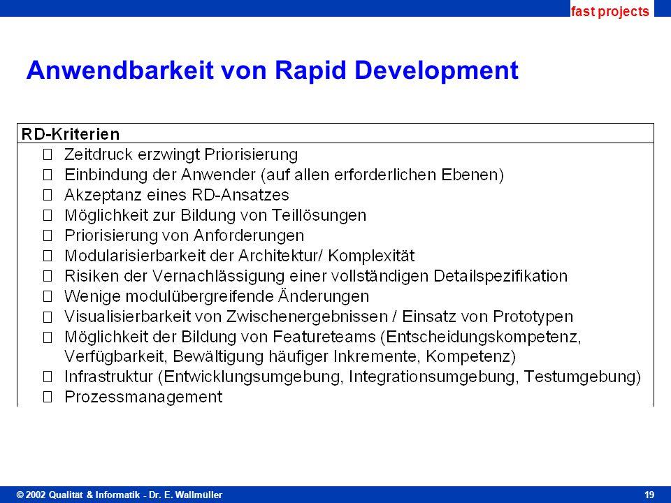 Anwendbarkeit von Rapid Development