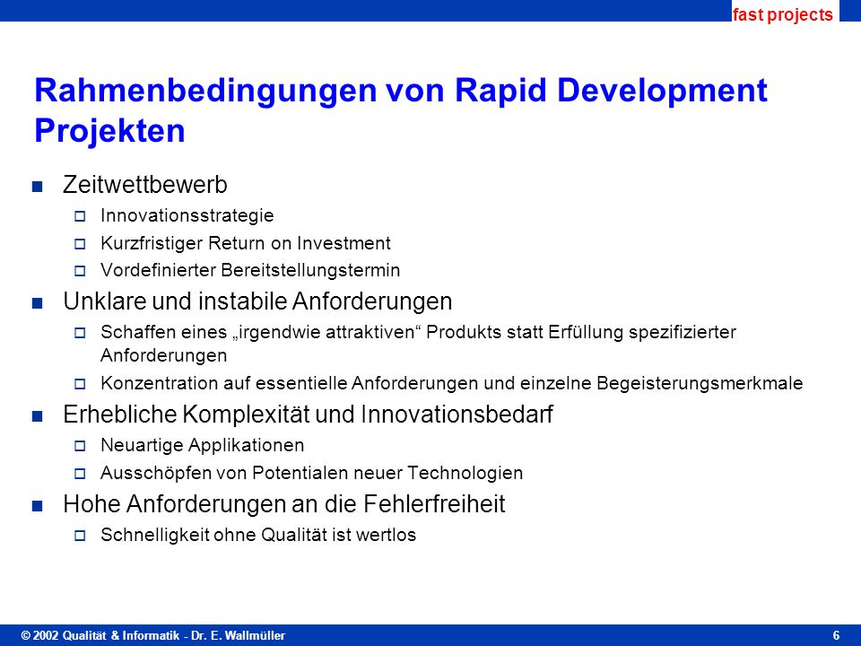 Rahmenbedingungen von Rapid Development Projekten
