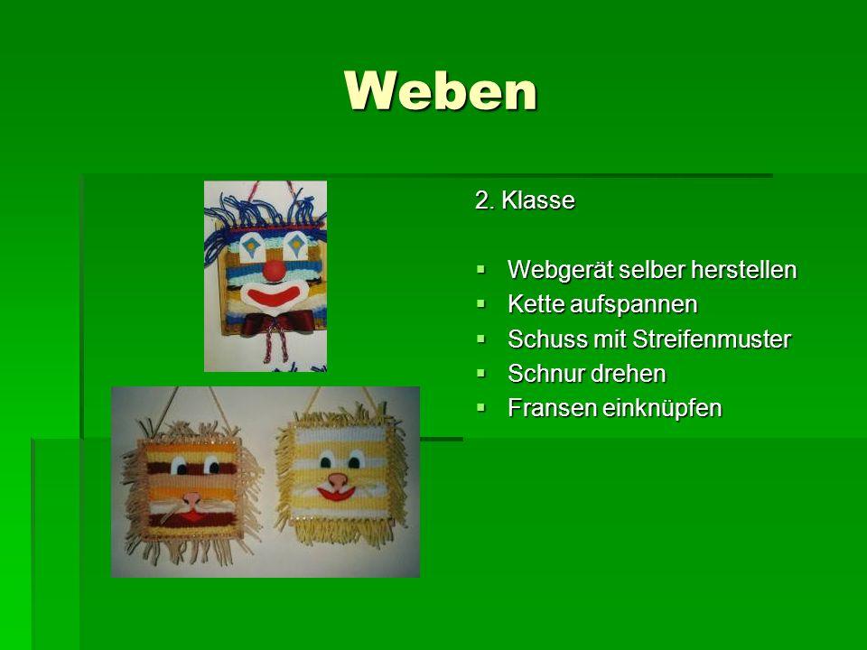 Weben 2. Klasse Webgerät selber herstellen Kette aufspannen