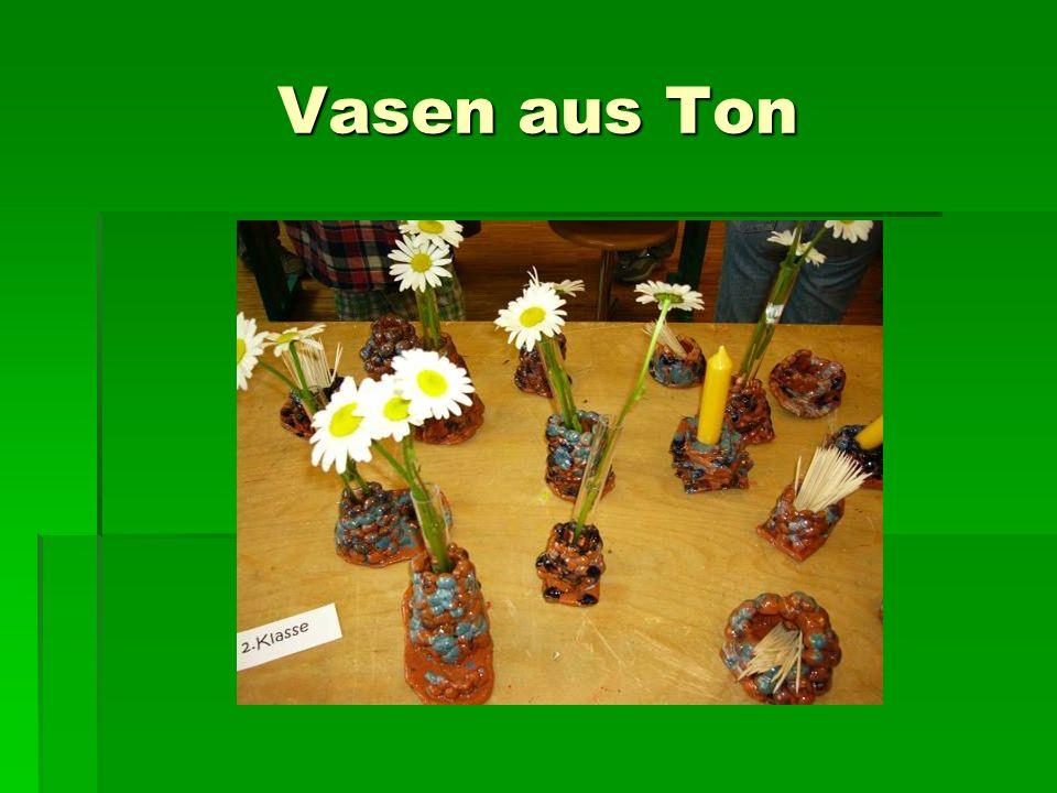 Vasen aus Ton
