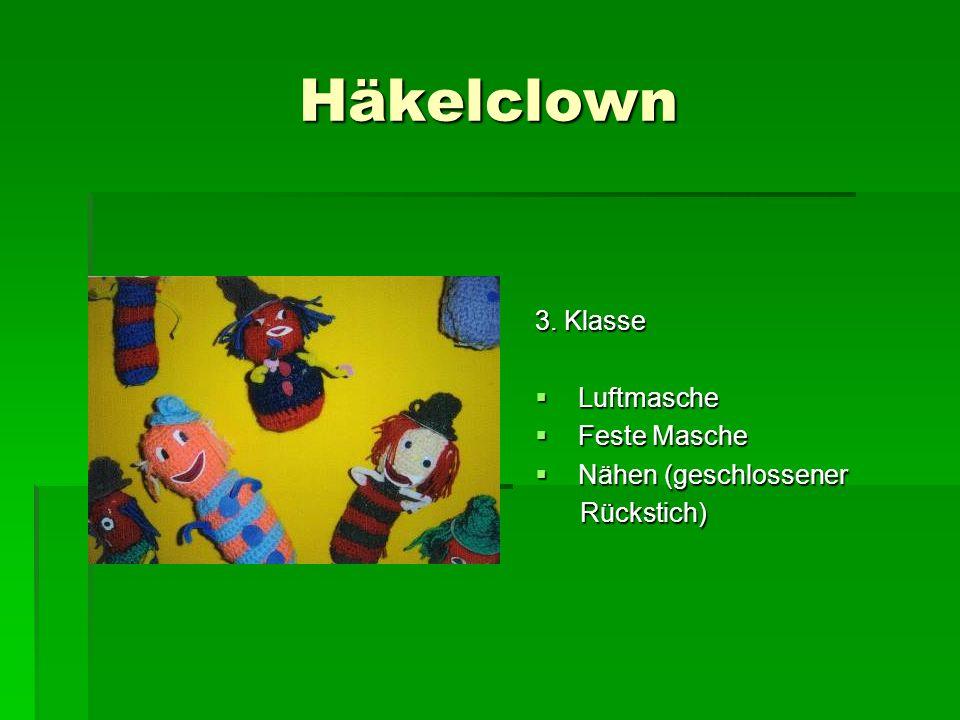Häkelclown 3. Klasse Luftmasche Feste Masche Nähen (geschlossener