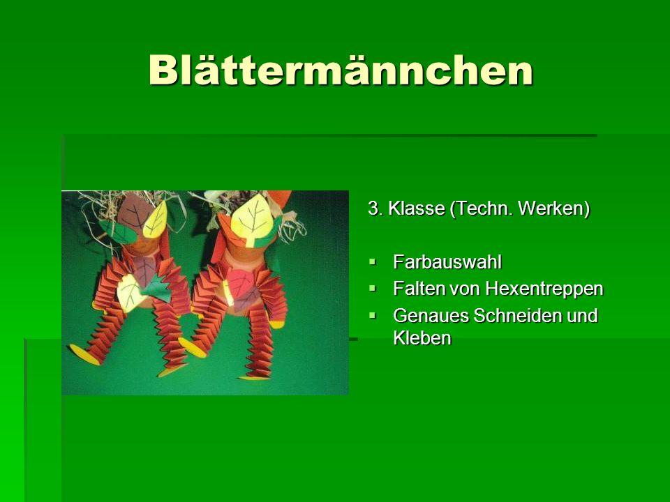 Blättermännchen 3. Klasse (Techn. Werken) Farbauswahl