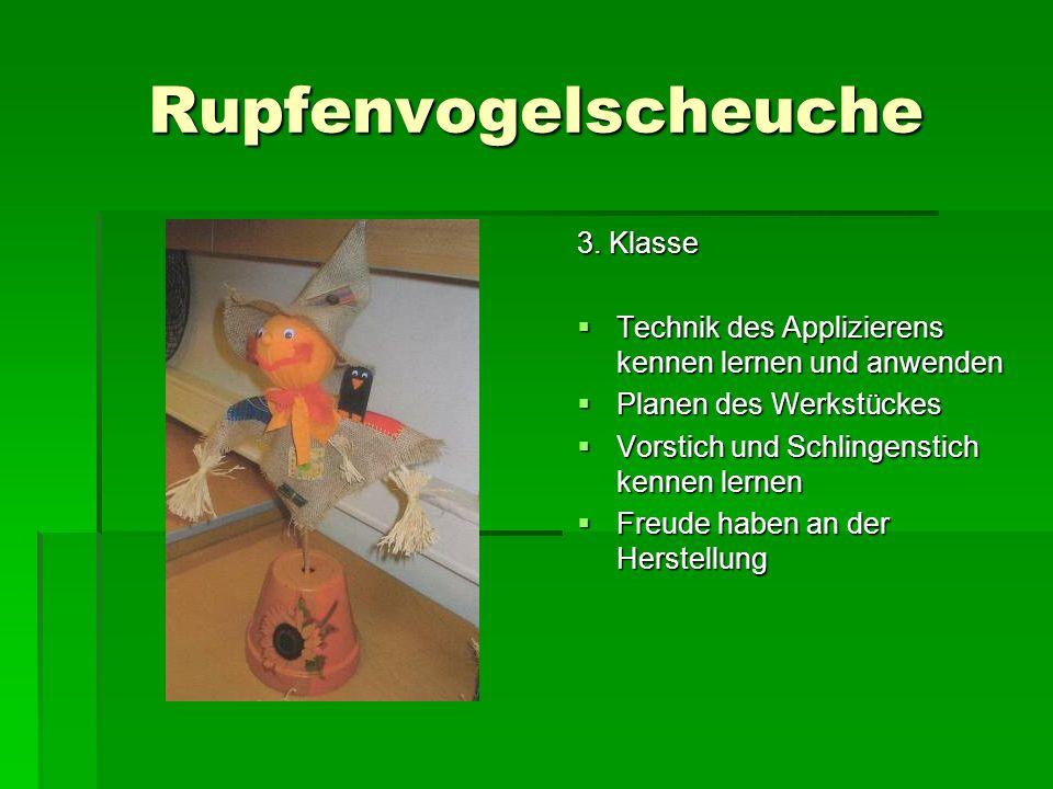 Rupfenvogelscheuche 3. Klasse