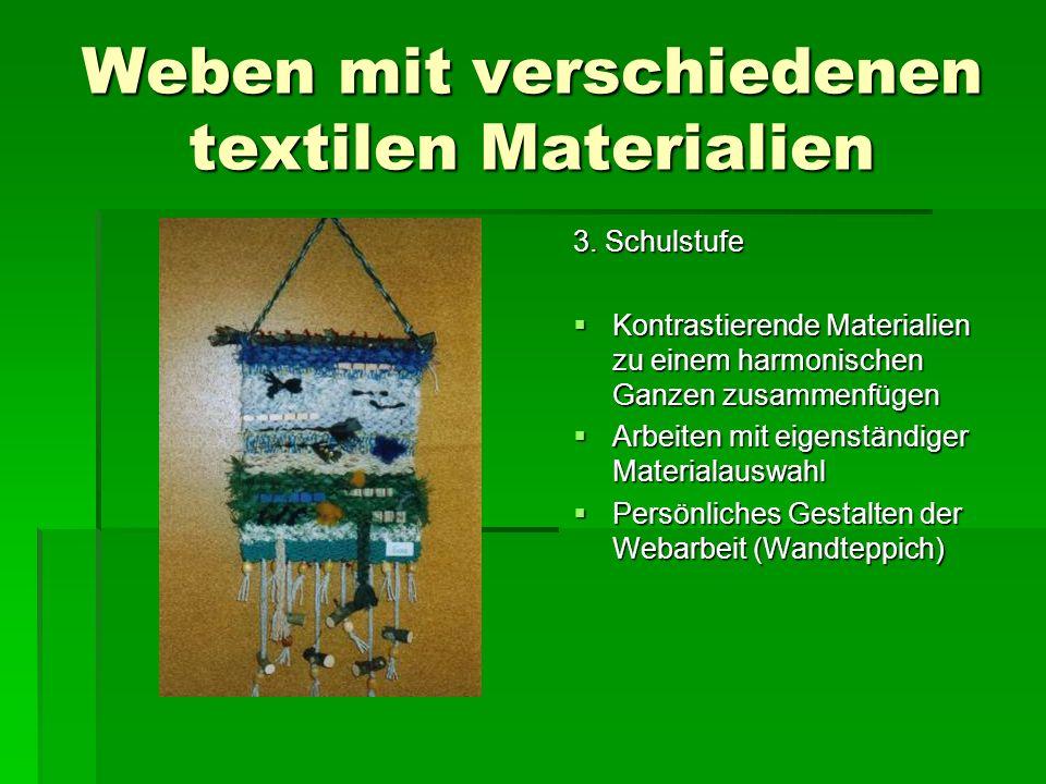 Weben mit verschiedenen textilen Materialien
