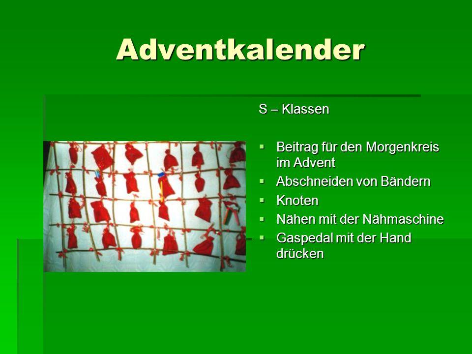 Adventkalender S – Klassen Beitrag für den Morgenkreis im Advent