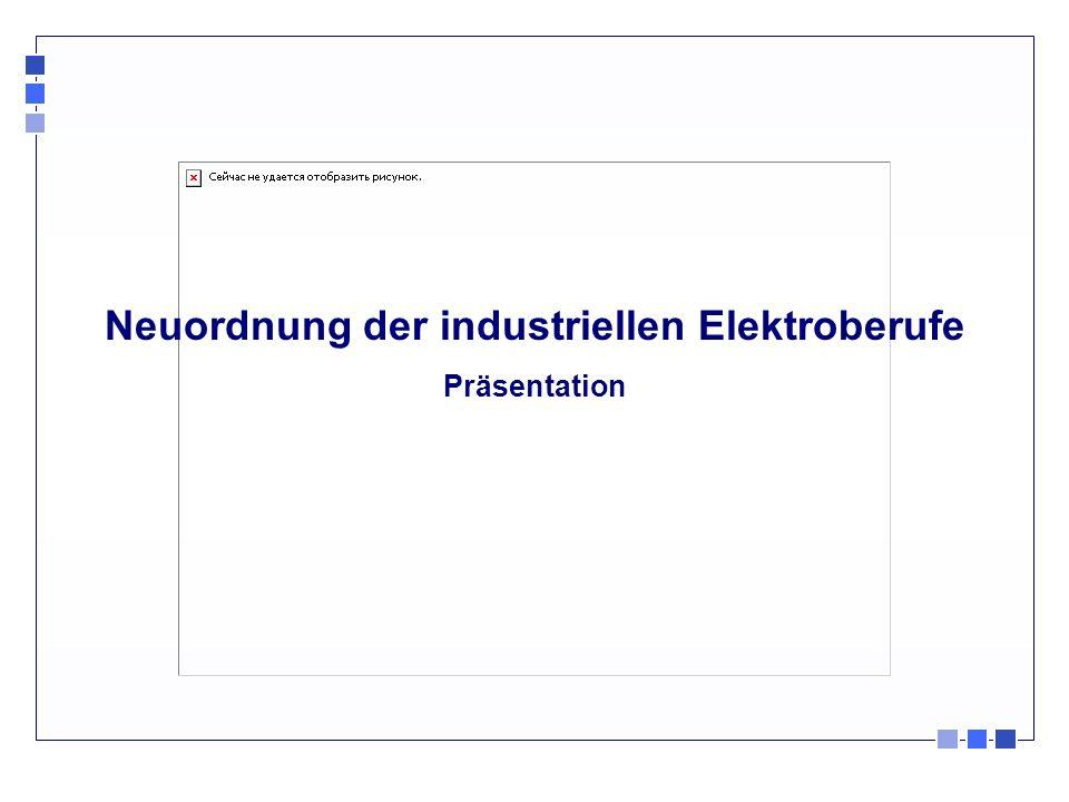 Neuordnung der industriellen Elektroberufe