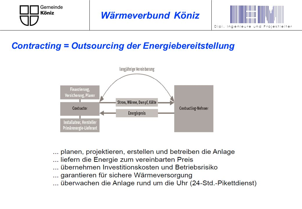 Wärmeverbund Köniz Contracting = Outsourcing der Energiebereitstellung