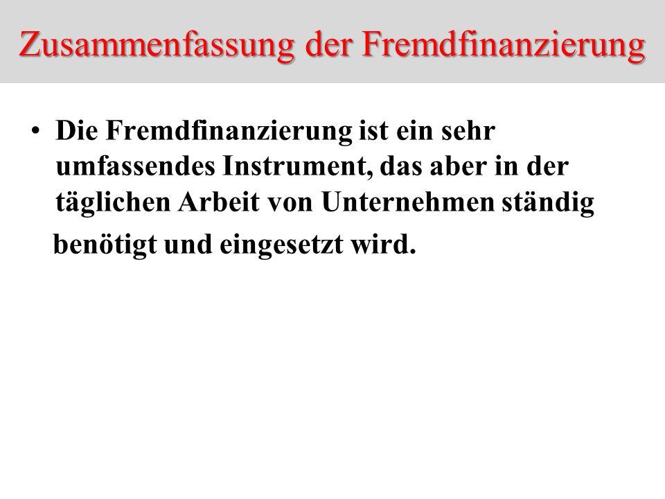 Zusammenfassung der Fremdfinanzierung
