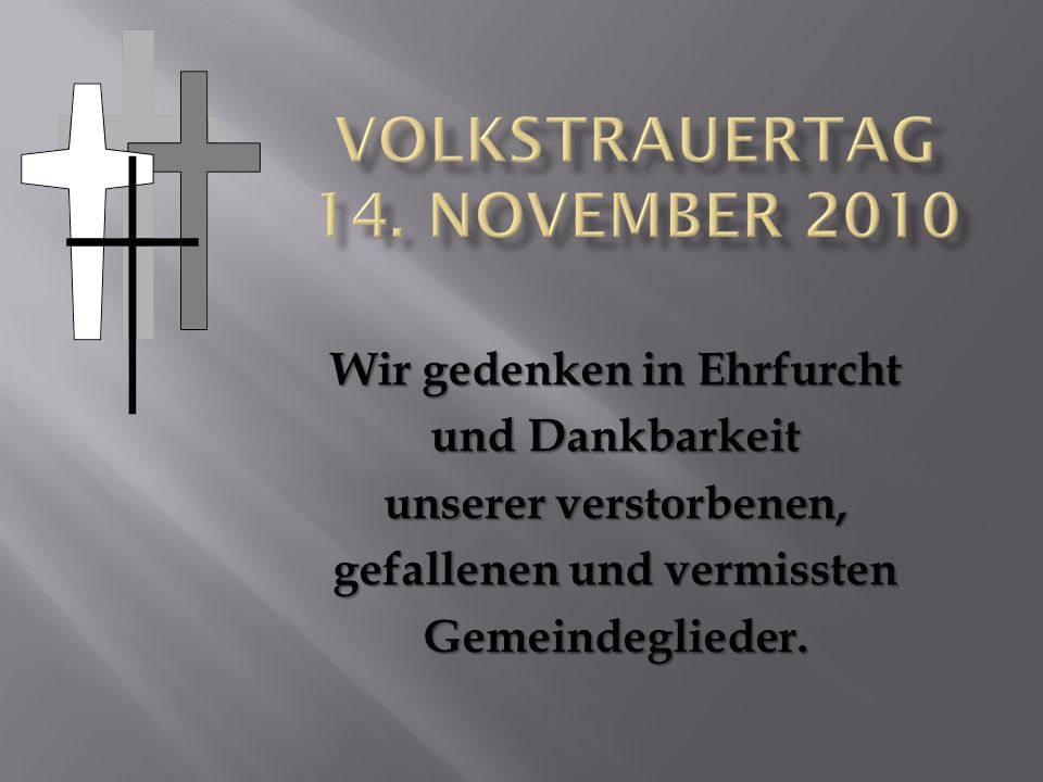 Volkstrauertag 14. November 2010