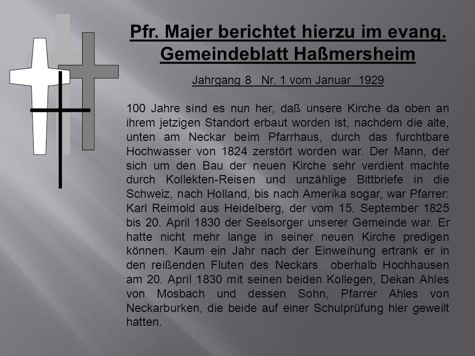 Pfr. Majer berichtet hierzu im evang. Gemeindeblatt Haßmersheim