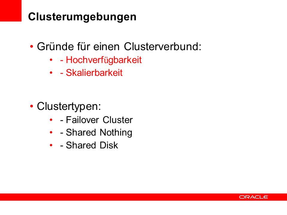 Gründe für einen Clusterverbund: