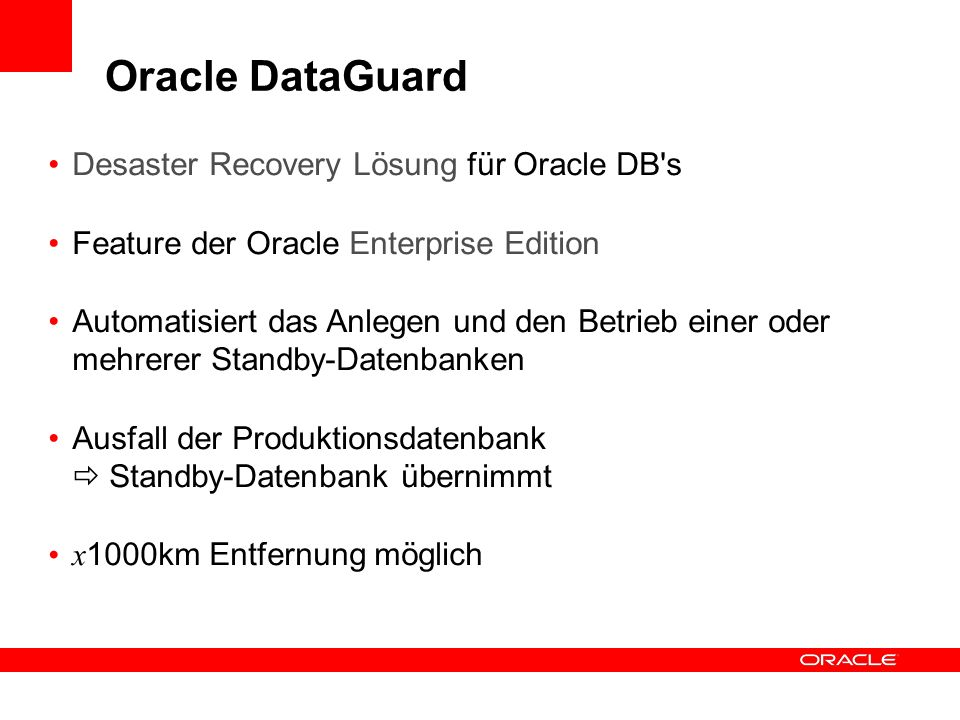 Oracle DataGuard Desaster Recovery Lösung für Oracle DB s