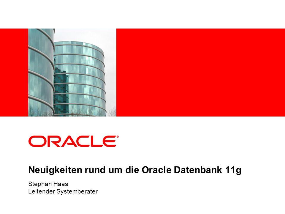 Neuigkeiten rund um die Oracle Datenbank 11g