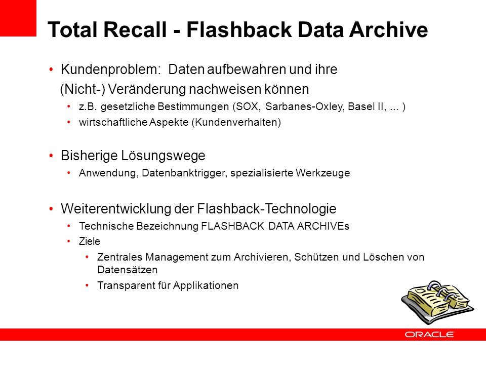 Total Recall - Flashback Data Archive