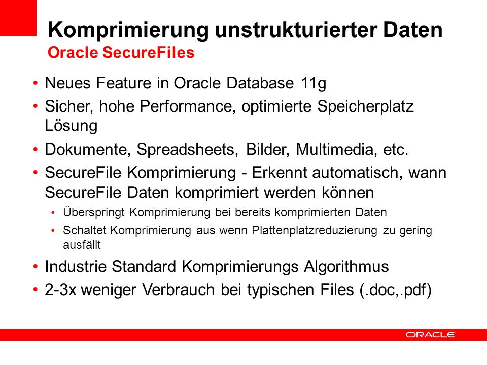 Komprimierung unstrukturierter Daten Oracle SecureFiles