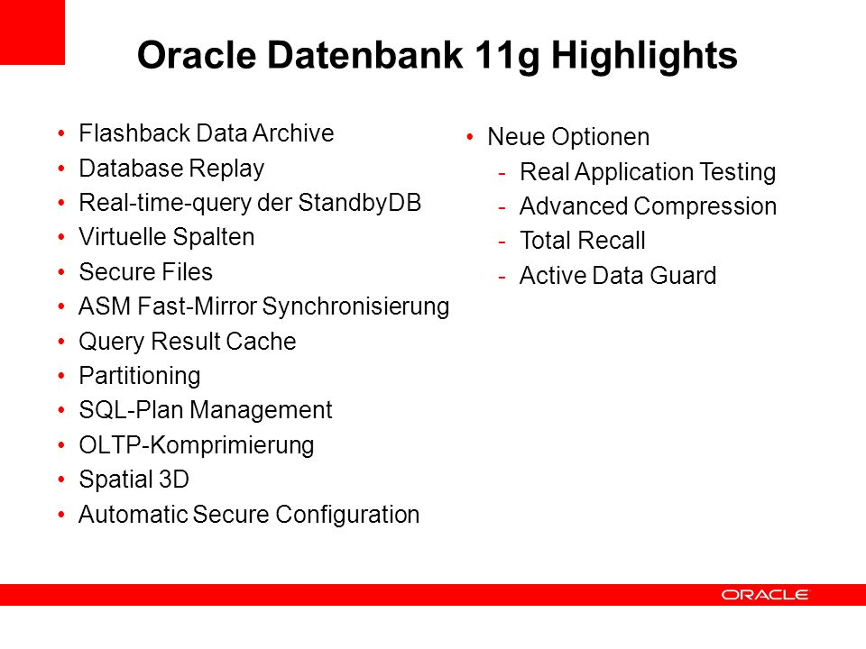 Oracle Datenbank 11g Highlights