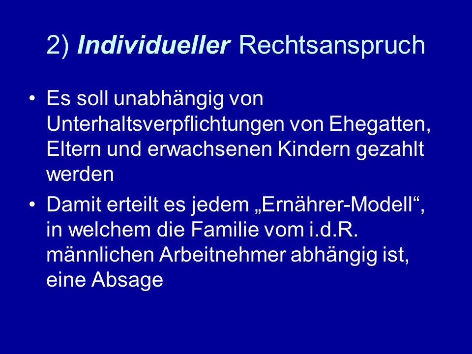 2) Individueller Rechtsanspruch