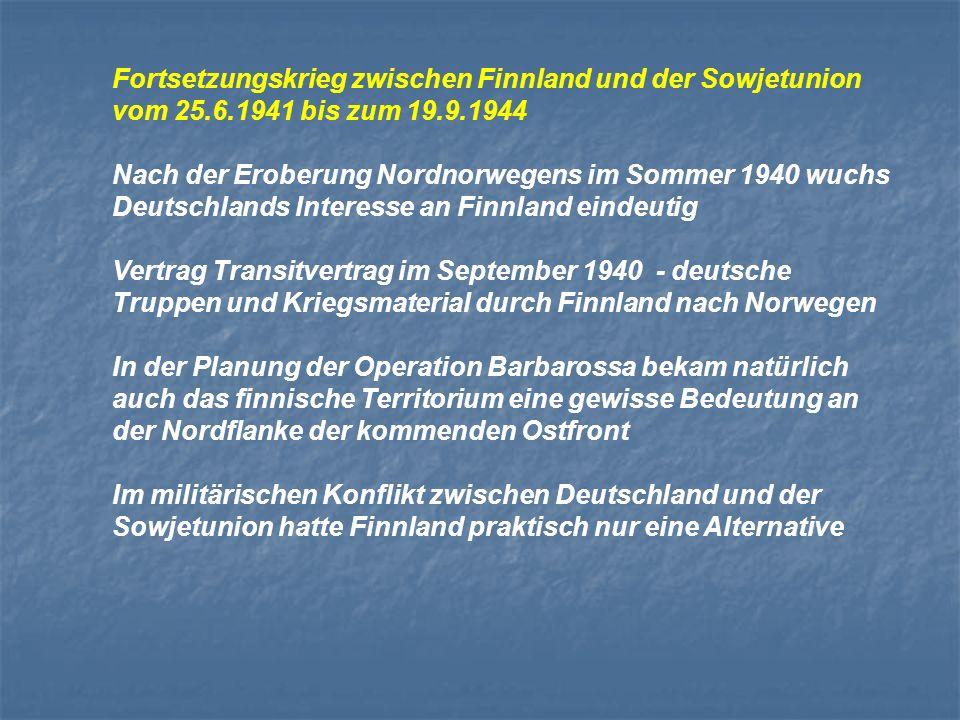 Fortsetzungskrieg zwischen Finnland und der Sowjetunion vom 25. 6