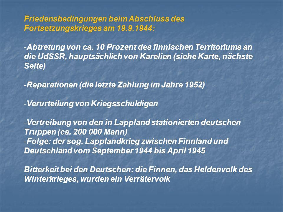 Friedensbedingungen beim Abschluss des Fortsetzungskrieges am 19. 9