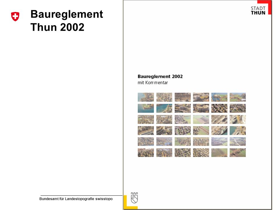 Baureglement Thun 2002 Musterpräsentation